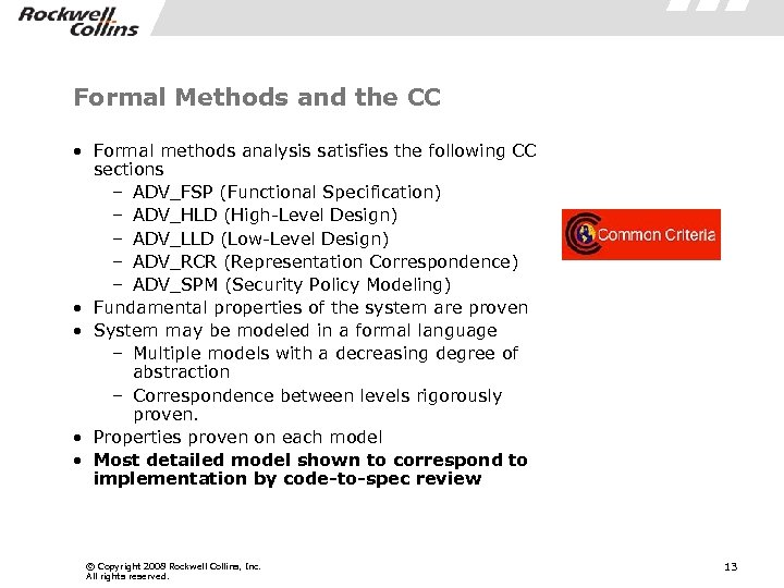 Formal Methods and the CC • Formal methods analysis satisfies the following CC sections