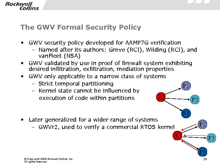 The GWV Formal Security Policy • GWV security policy developed for AAMP 7 G