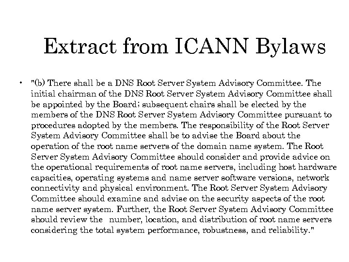 Extract from ICANN Bylaws •