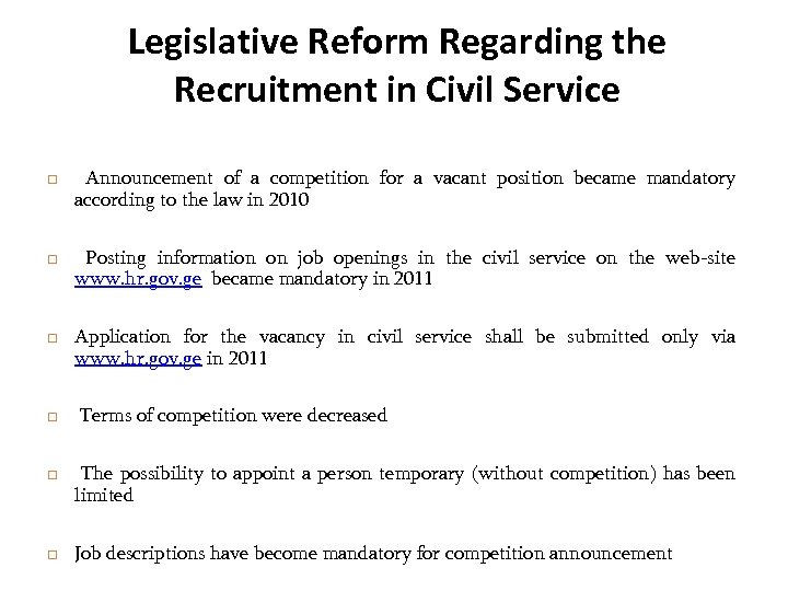 Legislative Reform Regarding the Recruitment in Civil Service Announcement of a competition for a