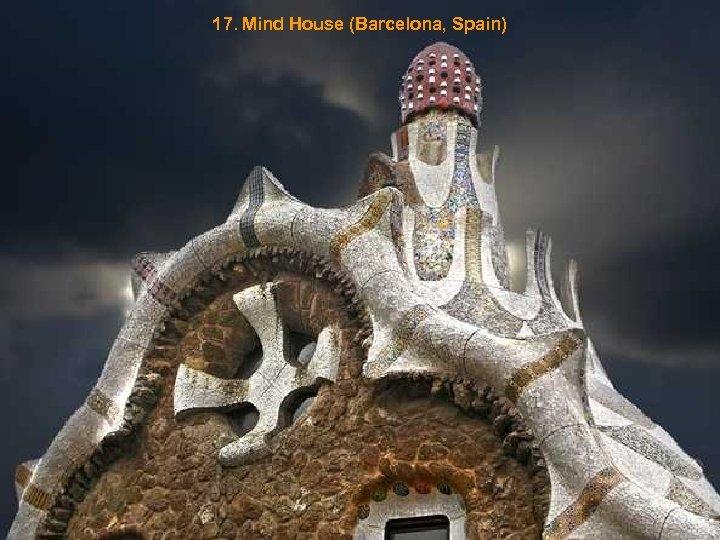 17. Mind House (Barcelona, Spain)