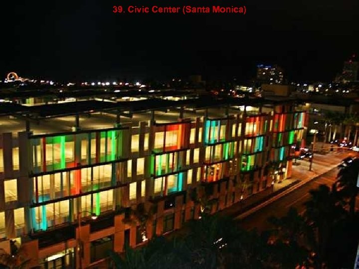 39. Civic Center (Santa Monica)