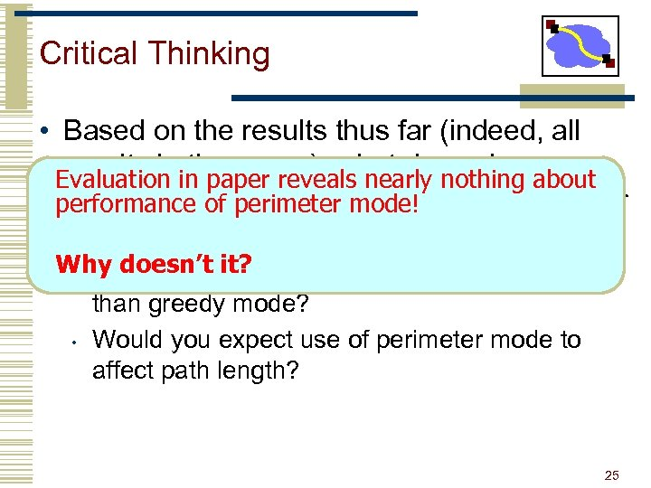 Critical Thinking • Based on the results thus far (indeed, all results in the