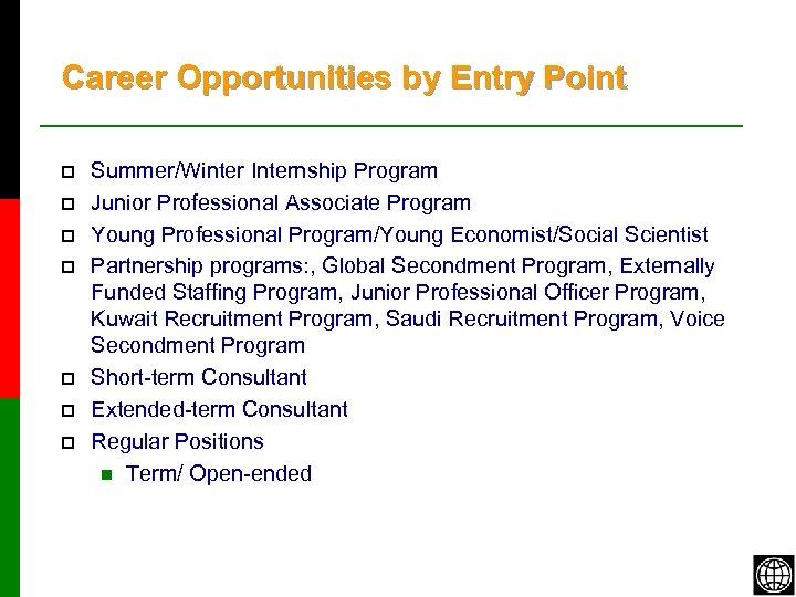 Career Opportunities by Entry Point p p p p Summer/Winter Internship Program Junior Professional