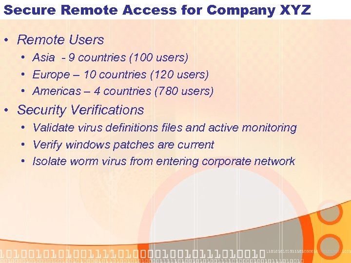 Secure Remote Access for Company XYZ • Remote Users • Asia - 9 countries