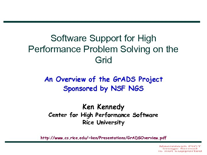 Software Support for High Performance Problem Solving on the Grid An Overview of the