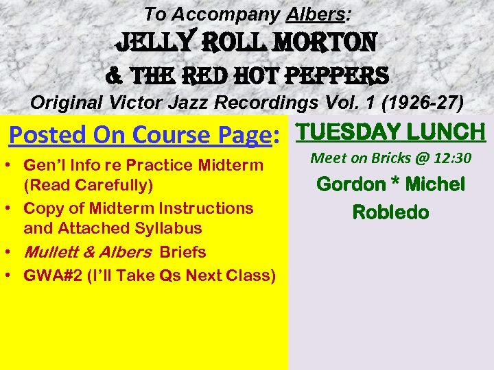 To Accompany Albers: JELLY ROLL MORTON & THE RED HOT PEPPERS Original Victor Jazz