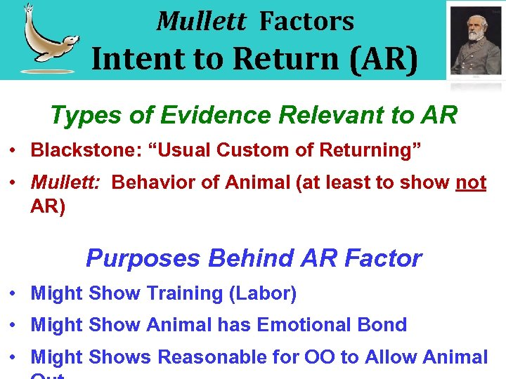 Mullett Factors Intent to Return (AR) Types of Evidence Relevant to AR • Blackstone: