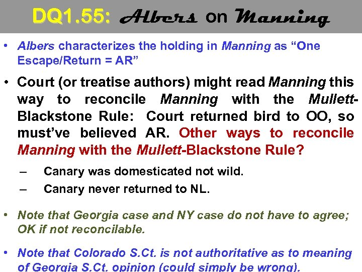 DQ 1. 55: Albers on Manning • Albers characterizes the holding in Manning as