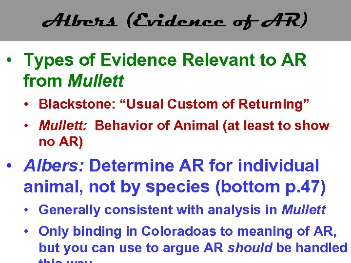 Albers (Evidence of AR) • Types of Evidence Relevant to AR from Mullett •