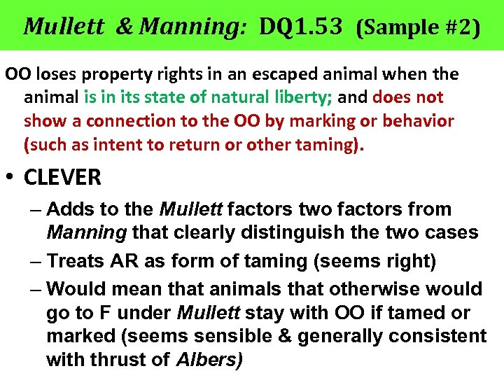Mullett & Manning: DQ 1. 53 (Sample #2) OO loses property rights in an