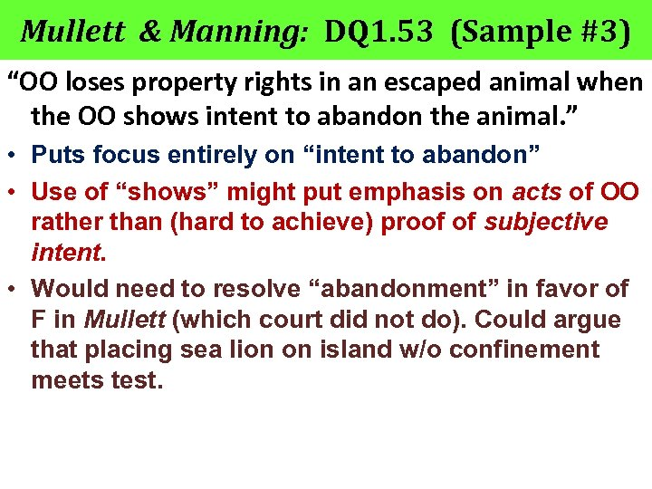 "Mullett & Manning: DQ 1. 53 (Sample #3) ""OO loses property rights in an"