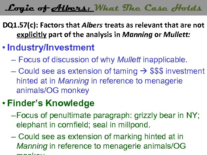 Logic of Albers: What The Case Holds DQ 1. 57(c): Factors that Albers treats