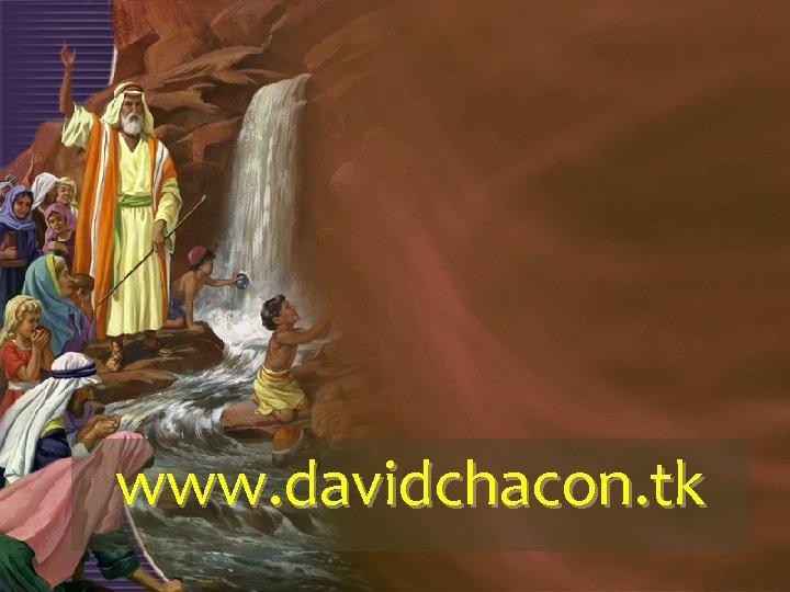 www. davidchacon. tk