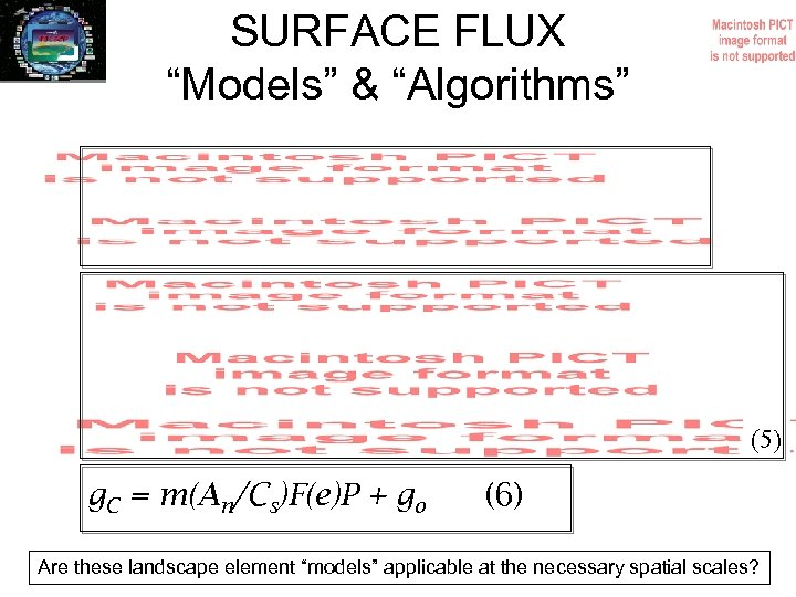 "SURFACE FLUX ""Models"" & ""Algorithms"" (5) g. C = m(An/Cs)F(e)P + go (6) Are"