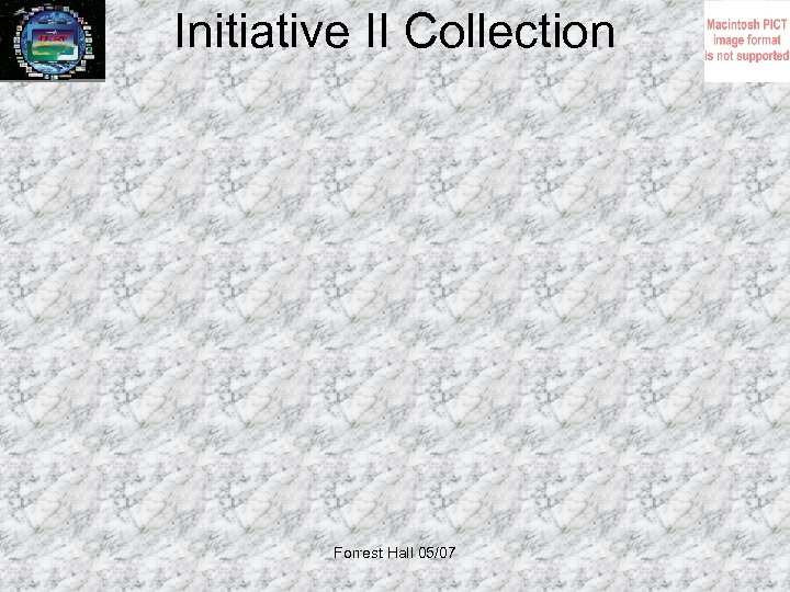 Initiative II Collection Forrest Hall 05/07