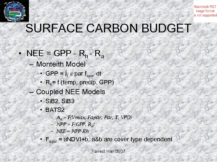 SURFACE CARBON BUDGET • NEE = GPP - Rh - Ra – Monteith Model