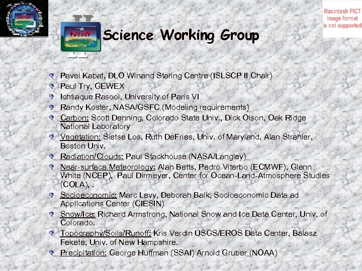 Science Working Group D D D Pavel Kabat, DLO Winand Staring Centre (ISLSCP II
