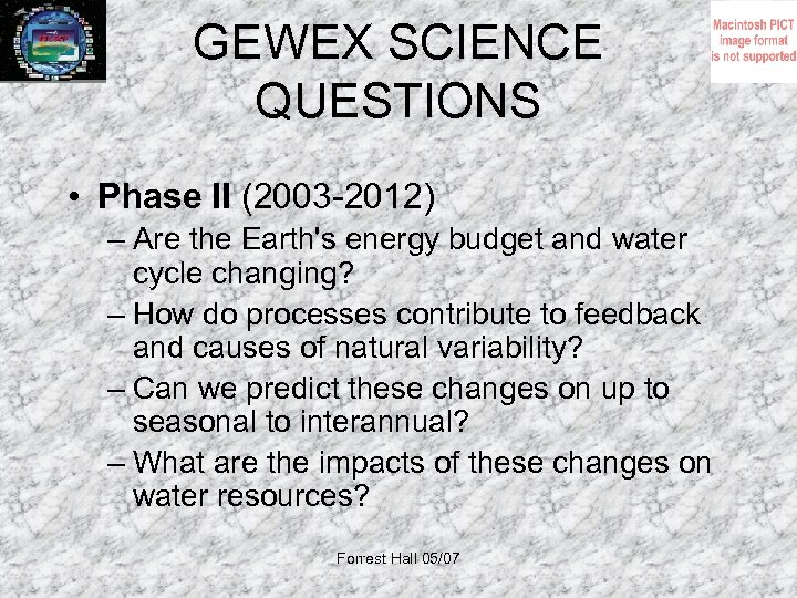 GEWEX SCIENCE QUESTIONS • Phase II (2003 -2012) – Are the Earth's energy budget