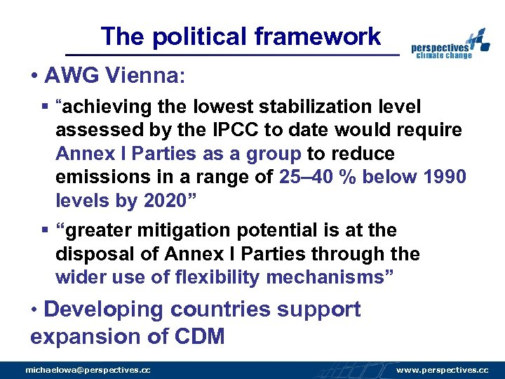 """The political framework • AWG Vienna: § """"achieving the lowest stabilization level assessed by"""