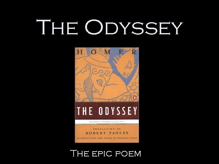 The Odyssey The epic poem