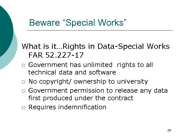 """Beware """"Special Works"""" What is it…Rights in Data-Special Works FAR 52. 227 -17 ¡"""