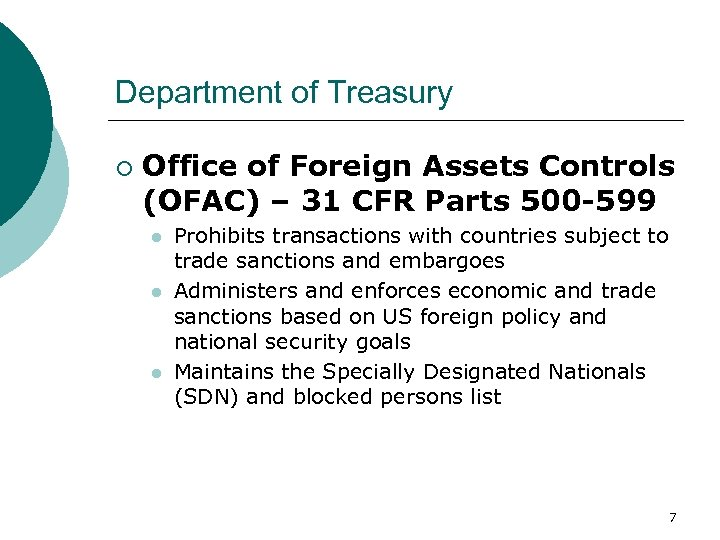 Department of Treasury ¡ Office of Foreign Assets Controls (OFAC) – 31 CFR Parts