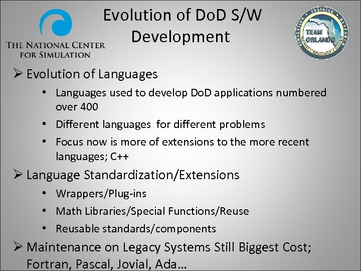Evolution of Do. D S/W Development Ø Evolution of Languages • Languages used to