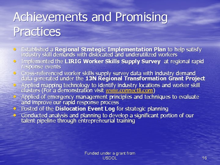 Achievements and Promising Practices • Established a Regional Strategic Implementation Plan to help satisfy