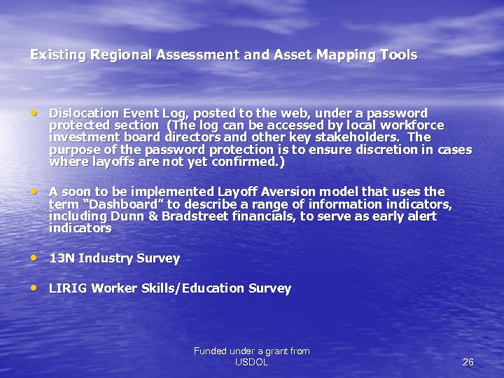 Existing Regional Assessment and Asset Mapping Tools • Dislocation Event Log, posted to the