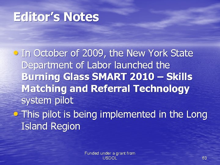 Editor's Notes • In October of 2009, the New York State Department of Labor