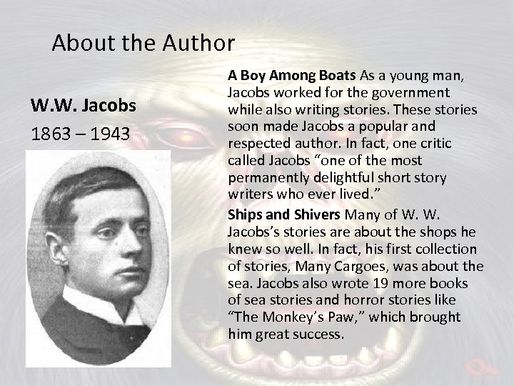 About the Author W. W. Jacobs 1863 – 1943 A Boy Among Boats As