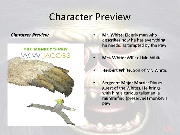 Character Preview • Mr. White: Elderly man who describes how he has everything he