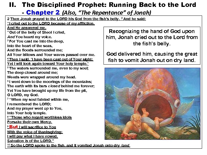"II. The Disciplined Prophet: Running Back to the Lord - Chapter 2 (Also, ""The"
