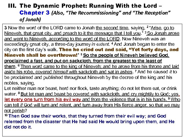 "III. The Dynamic Prophet: Running With the Lord – Chapter 3 (Also, ""The Recommissioning"""