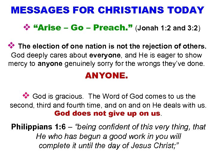 "MESSAGES FOR CHRISTIANS TODAY v ""Arise – Go – Preach. "" (Jonah 1: 2"