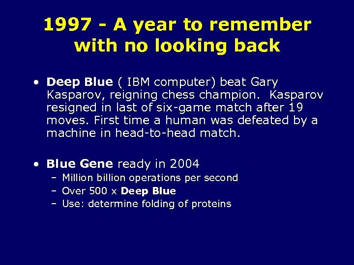 1997 - A year to remember with no looking back • Deep Blue (