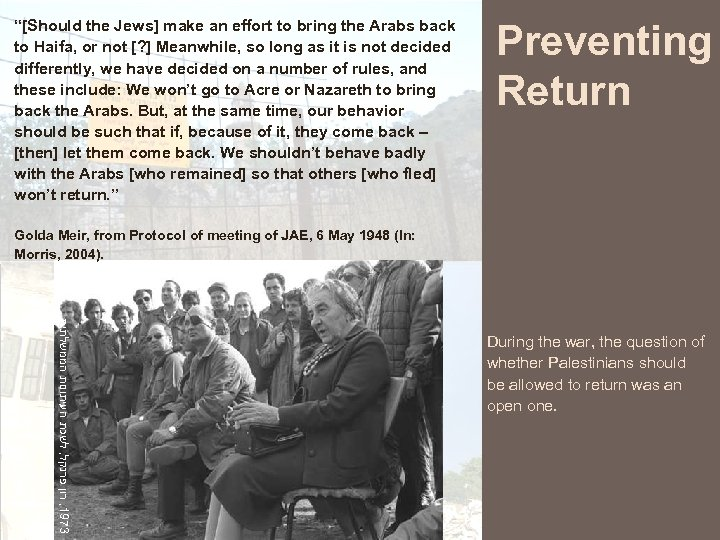 """""""[Should the Jews] make an effort to bring the Arabs back to Haifa, or"""