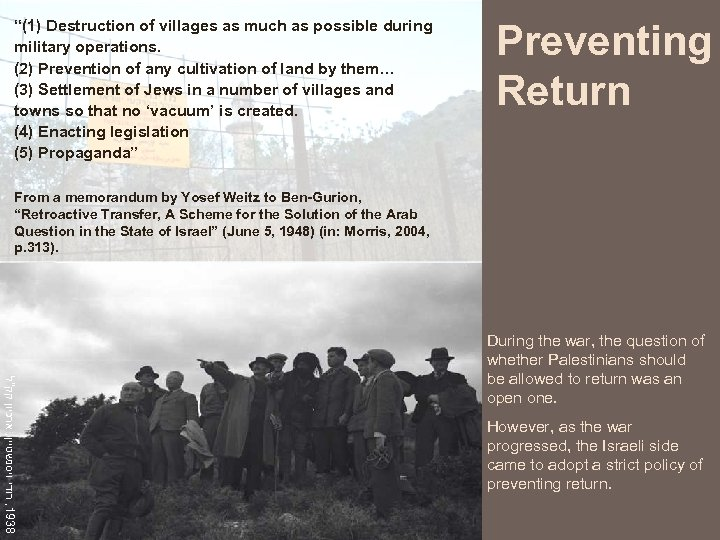 """""""(1) Destruction of villages as much as possible during military operations. (2) Prevention of"""