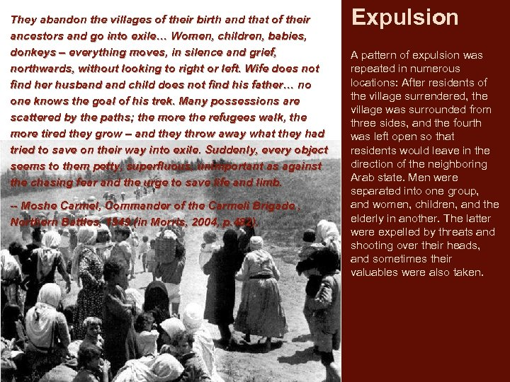 They abandon the villages of their birth and that of their ancestors and go