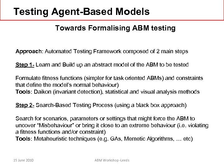 Testing Agent-Based Models Towards Formalising ABM testing Approach: Automated Testing Framework composed of 2