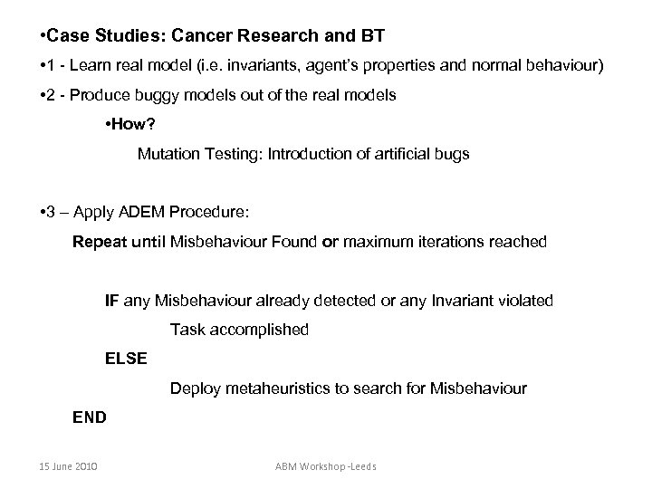 • Case Studies: Cancer Research and BT • 1 - Learn real model