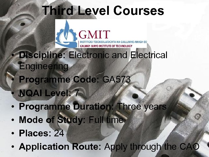 Third Level Courses • Discipline: Electronic and Electrical Engineering • Programme Code: GA 573
