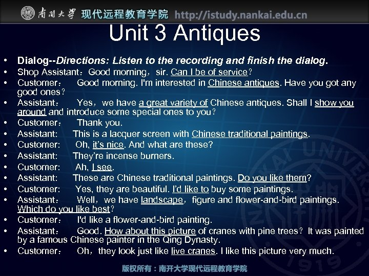 Unit 3 Antiques • Dialog--Directions: Listen to the recording and finish the dialog. •