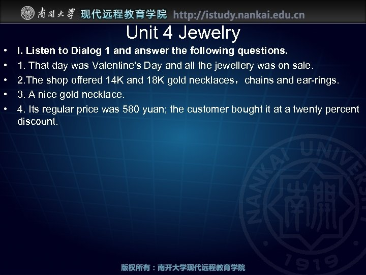 Unit 4 Jewelry • • • I. Listen to Dialog 1 and answer the