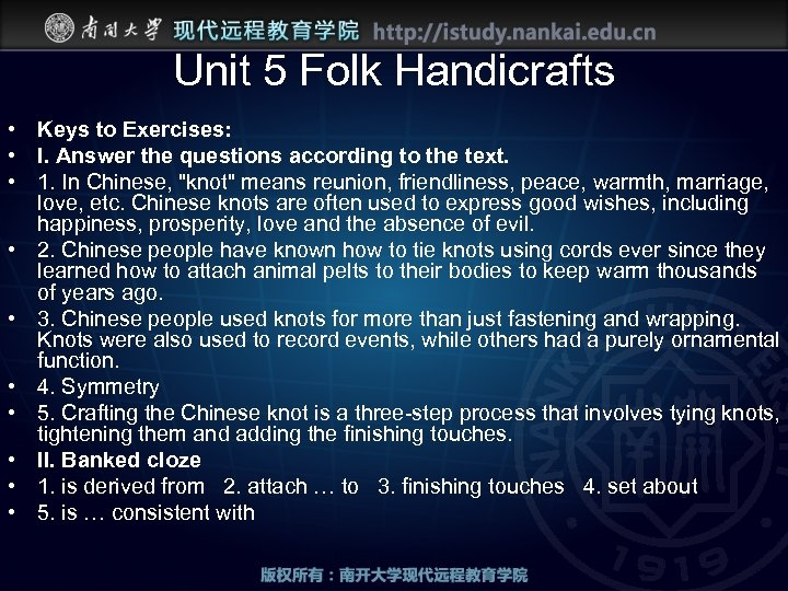 Unit 5 Folk Handicrafts • Keys to Exercises: • I. Answer the questions according