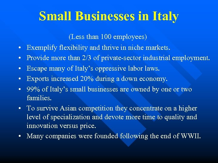 Small Businesses in Italy • • (Less than 100 employees) Exemplify flexibility and thrive