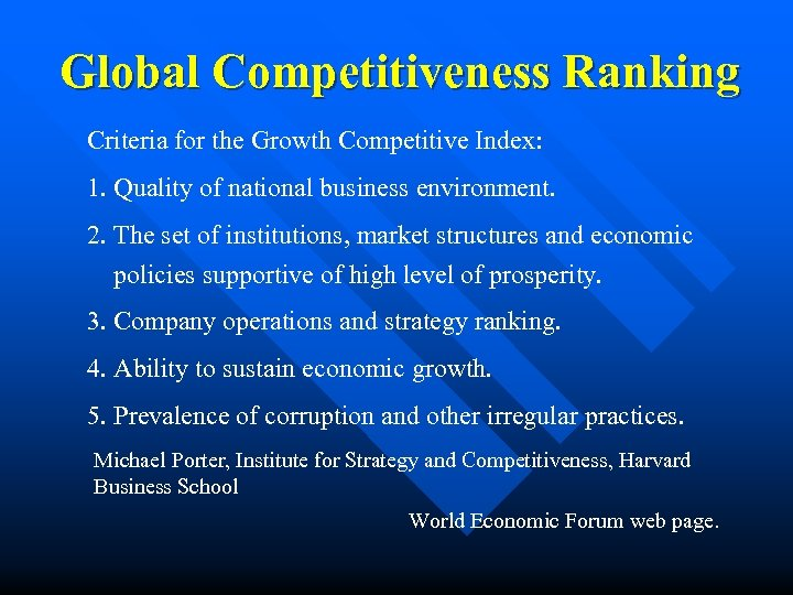 Global Competitiveness Ranking Criteria for the Growth Competitive Index: 1. Quality of national business