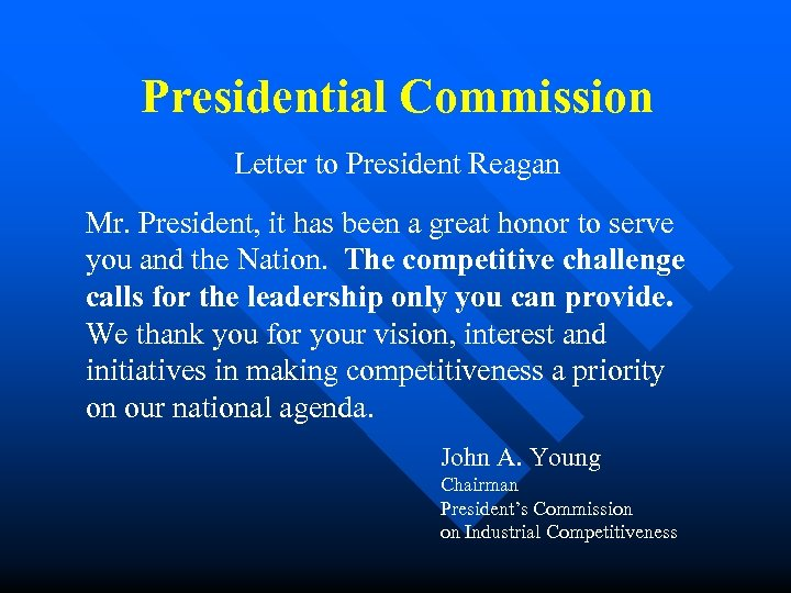 Presidential Commission Letter to President Reagan Mr. President, it has been a great honor