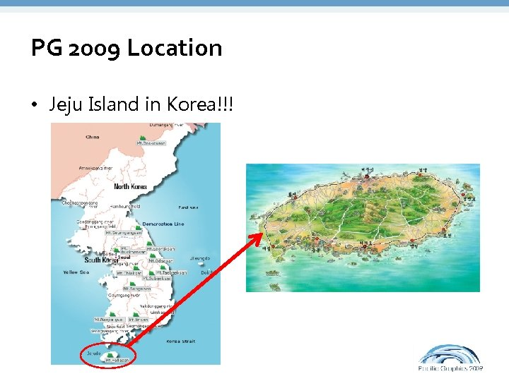 PG 2009 Location • Jeju Island in Korea!!!